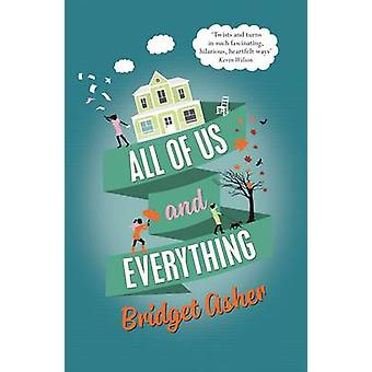 All of Us and Everything by Bridget Asher - 9781782399421 Book