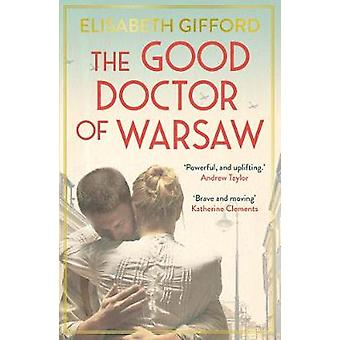 The Good Doctor of Warsaw by The Good Doctor of Warsaw - 978178649248