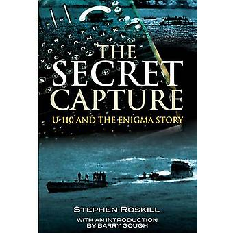 The Secret Capture by S. W. Roskill - 9781848320987 Book