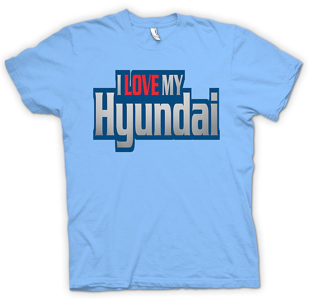 Mens T-shirt - I Love My Hyundai - Car Enthusiast