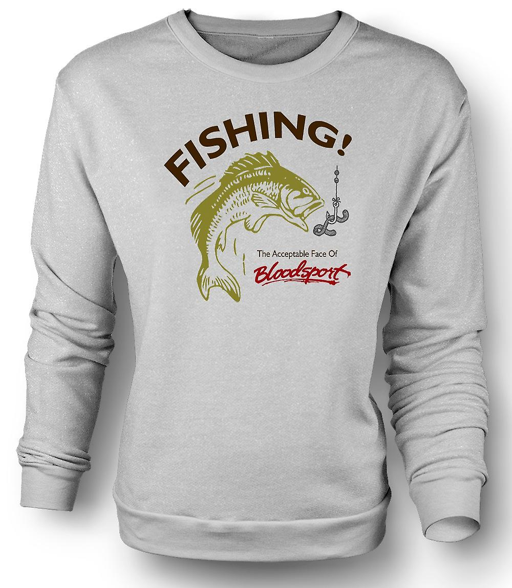 Mens Sweatshirt Fishing Acceptable Bloodsport - Funny
