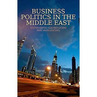 Business-Politik im Nahen Osten durch Steffen Hertog - Giacomo Luci