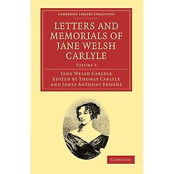 Letters and Memorials of Jane Welsh Carlyle by Jane Welsh Carlyle - 9