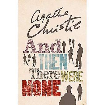 En dan waren er geen:'s werelds favoriete Agatha Christie boek