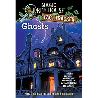 Ghosts: A Nonfiction Companion to a Good Night for Ghosts (Magic Tree House Research Guides)
