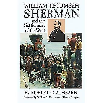 William Tecumseh Sherman e a colonização do oeste