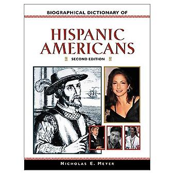 Biographical Dictionary of Hispanic Americans (Facts on File Library of American History)