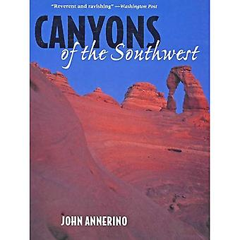 Canyons of the Southwest: A Tour of the Great Canyon Country from Colorado to Northern. . .