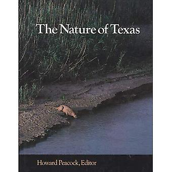 Nature of Texas: A Feast of Native Beauty from Texas Highways Magazine / Ed. [by] Howard Peacock. (Louise Lindsey...