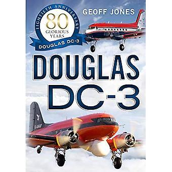 Die Douglas DC-3: herrliche 80-jährigen