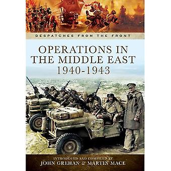 Operations in North Africa and the Middle East 1939-1942 (Despatches from the Front)