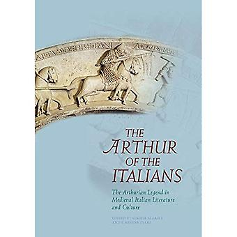 The Arthur of the Italians: The Arthurian Legend in Medieval Italian Literature and Culture