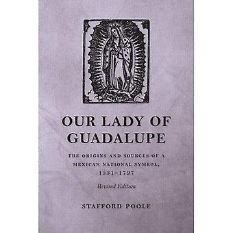 Nostra signora di Guadalupe: le origini e le fonti di un cittadino messicano Symbol, 1531-1797