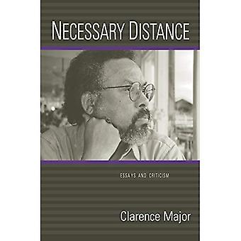 Necessary Distance: Essays and Criticism