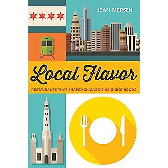 Lokales - Restaurants, die Chicagos Nachbarschaften von Jean geprägt