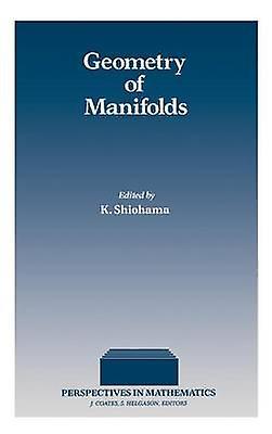 Geometry of Manifolds by Shiohama & Katsuhiro