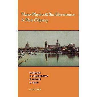 NanoPhysics  BioElectronics A New Odyssey by Chakraborty & T.