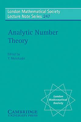 Analytic Number Theory by Motohashi & Y.