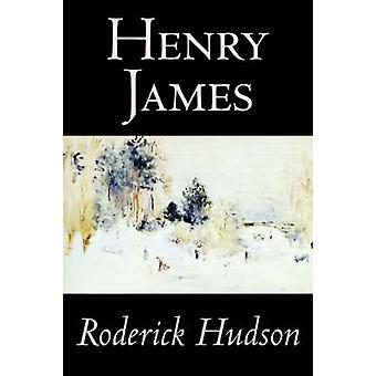 Roderick Hudson by Henry James Fiction Classics Literary by James & Henry
