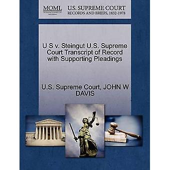 U S v. Steingut U.S. Supreme Court Transcript of Record with Supporting Pleadings by U.S. Supreme Court