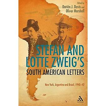 Stefan and Lotte Zweigs South American Letters by Zweig & Stefan