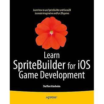 Erfahren Sie mehr SpriteBuilder für iOS Game Development von & Steffen Itterheim