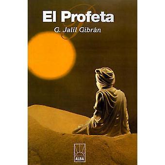 El Profeta by Gibran & Kahlil