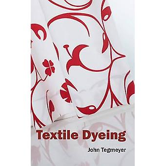 Textile Dyeing by Tegmeyer & John