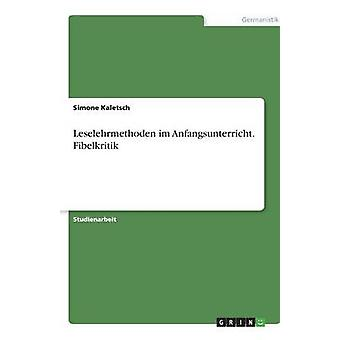 Leselehrmethoden Im Anfangsunterricht. Fibelkritik von Kaletsch & Simone