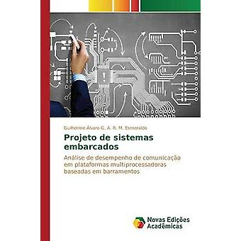 Projeto de sistemas embarcados by G. A. R. M. Esmeraldo Guilherme lvaro
