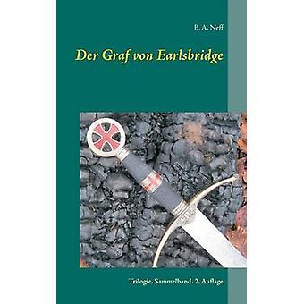Sammelband de Trilogie der Graf von Earlsbridge por A. Neff & b.