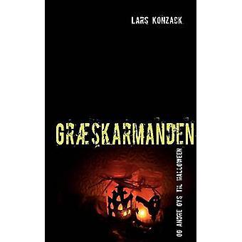 Grskarmanden by Konzack & Lars