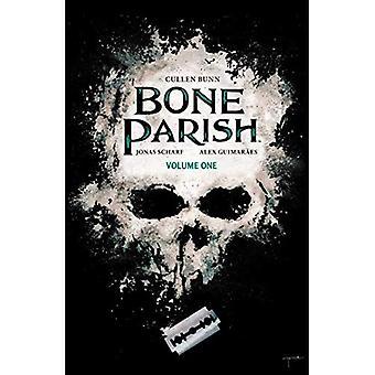 Bone Parish Vol. 1 (Bone Parish)