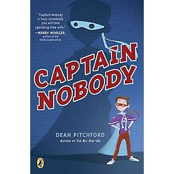 Captain Nobody by Dean Pitchford - 9780142416679 Book