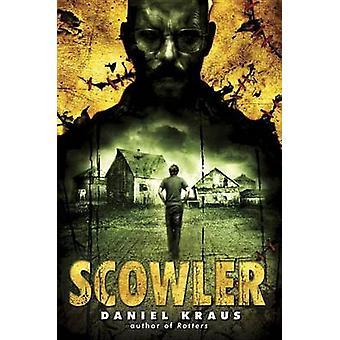 Scowler by Daniel Kraus - 9780385743105 Book
