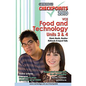 Cambridge Checkpoints VCE Food and Technology Units 3 and 4 2010 - 201