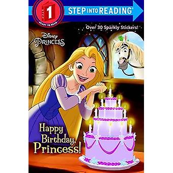 Happy Birthday - Princess! (Disney Princess) by Jennifer Liberts - El