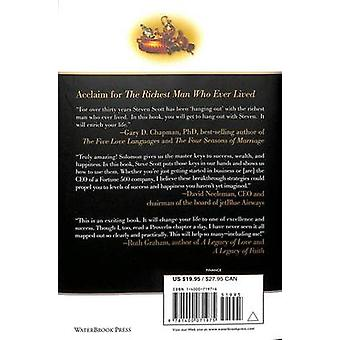 The Richest Man Who Ever Lived - King Solomon's Secrets to Success - W
