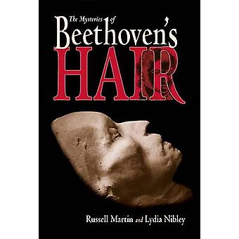 The Mysteries of Beethoven's Hair by Russell Martin - 9781570917158 B