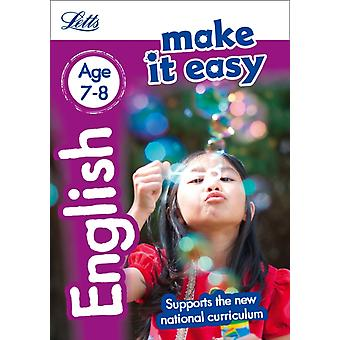 English Age 7-8: New Edition (Letts Make It Easy - New 2014 Curriculum) (Paperback) by Head Alison Fidge Louis