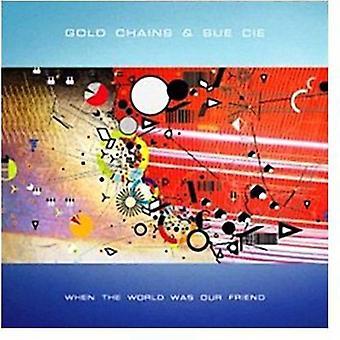 Guld kæder & Sue Cie - da verden var vores ven [Vinyl] USA import
