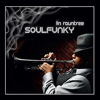 Lin Rountree - Soulfunky [CD] USA import