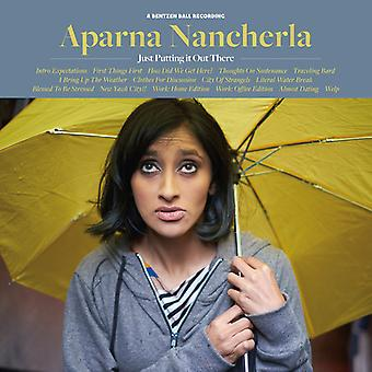 Aparna Nancherla - Just Putting It Out There [CD] USA import