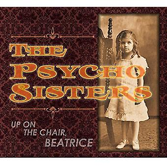Psycho Sisters - Up on the Chair Beatrice [Vinyl] USA import