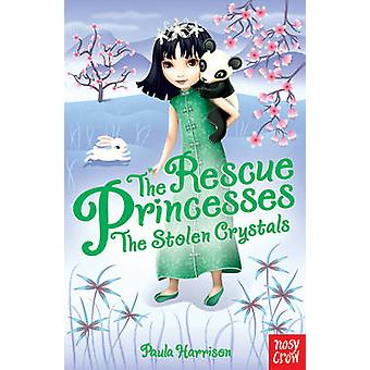 The Rescue Princesses - The Stolen Crystals by Paula Harrison - Sharon