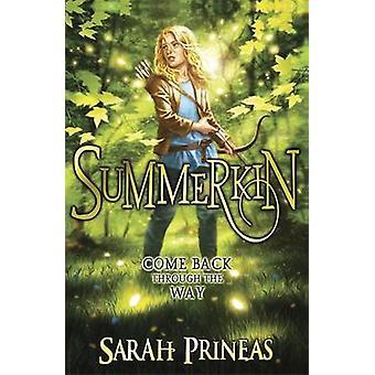 Summerkin by Sarah Prineas - 9780857388582 Book