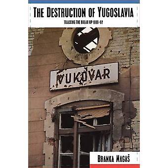 Ødelæggelsen af Jugoslavien - Tracking Break-up - 1980-90 af bh