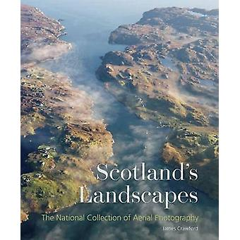 Scotland's Landscapes - The National Collection of Aerial Photography