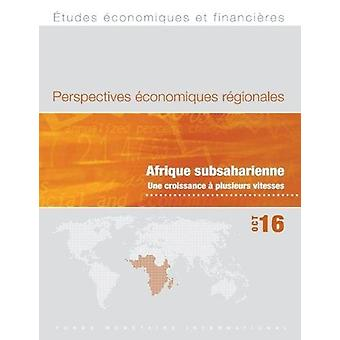 Regional Economic Outlook - October 2016 - Sub-Saharan Africa by Inte