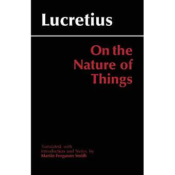 On the Nature of Things (2nd Revised edition) by Lucretius - Martin F